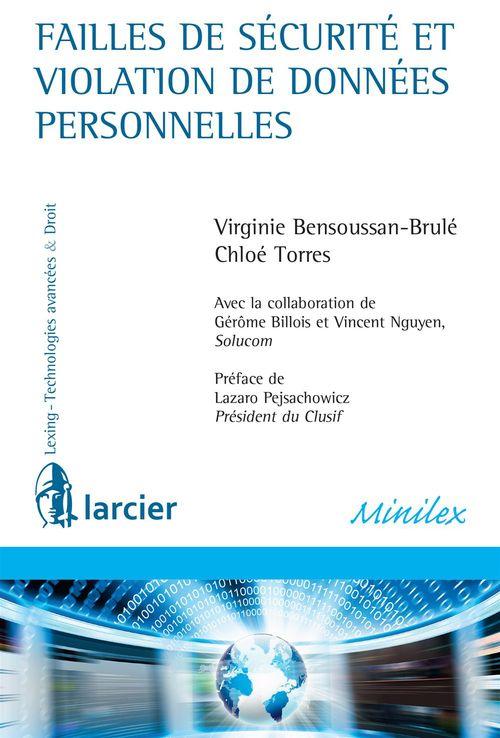 Virginie Bensoussan-Brulé Failles de sécurité et violation de données personnelles