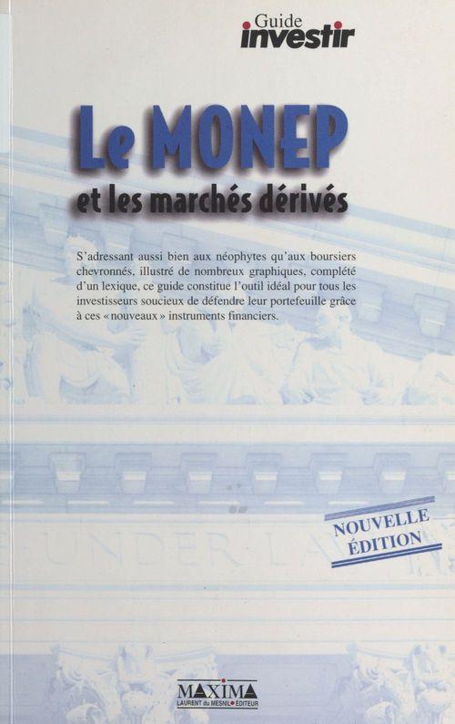 Les MONEP et les marchés dérivés