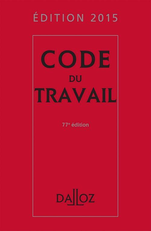 Christophe Radé Code du travail 2015