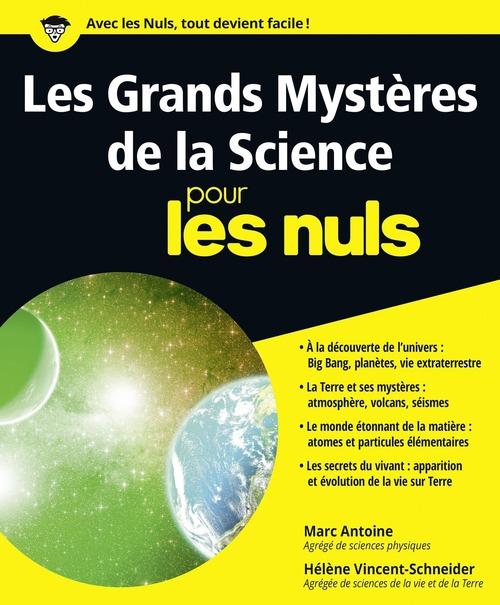 Marc ANTOINE Les Grands Mystères de la Science pour les Nuls