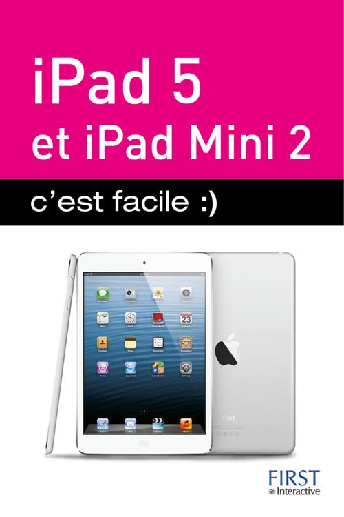 Sebastien Lecomte Yasmina Lecomte Ipad 5 et Ipad mini 2 ; c'est facile