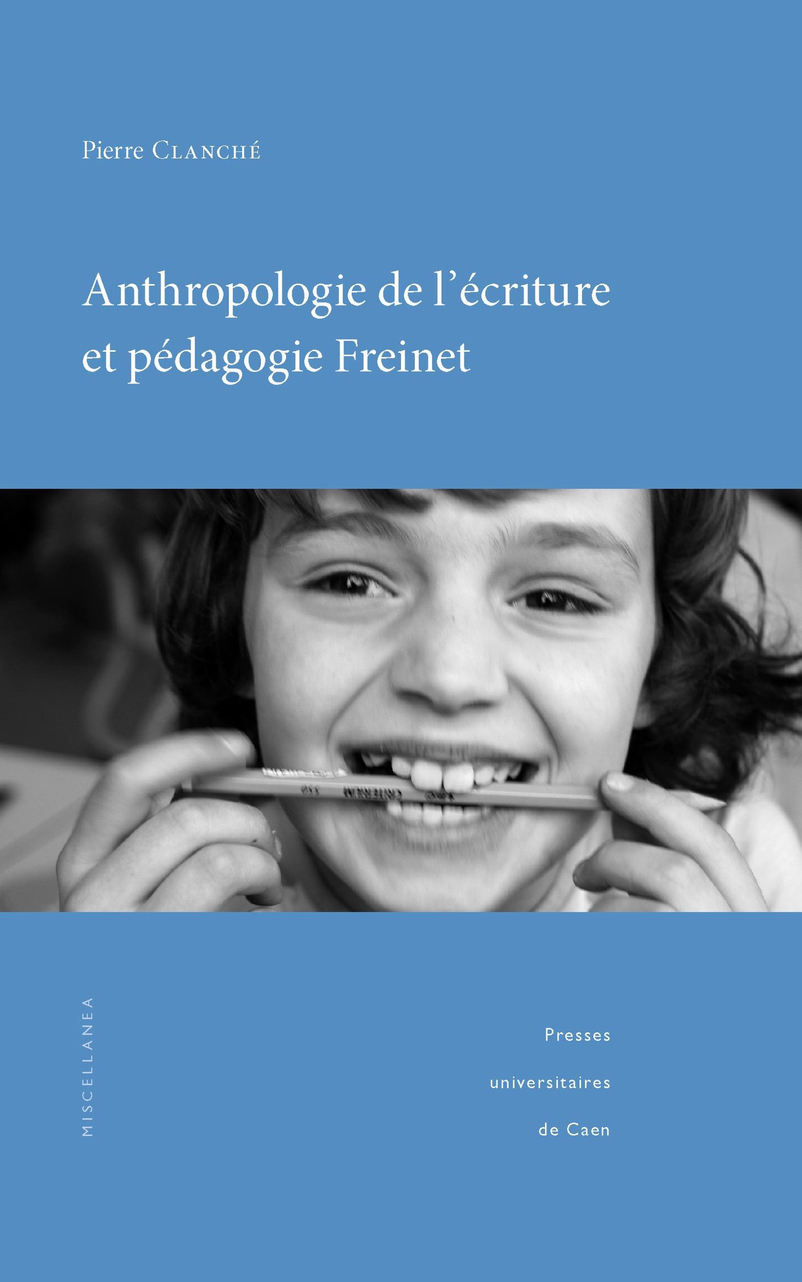 Anthropologie de l´écriture et pédagogie Freinet
