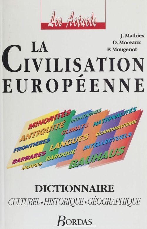 La Civilisation européenne