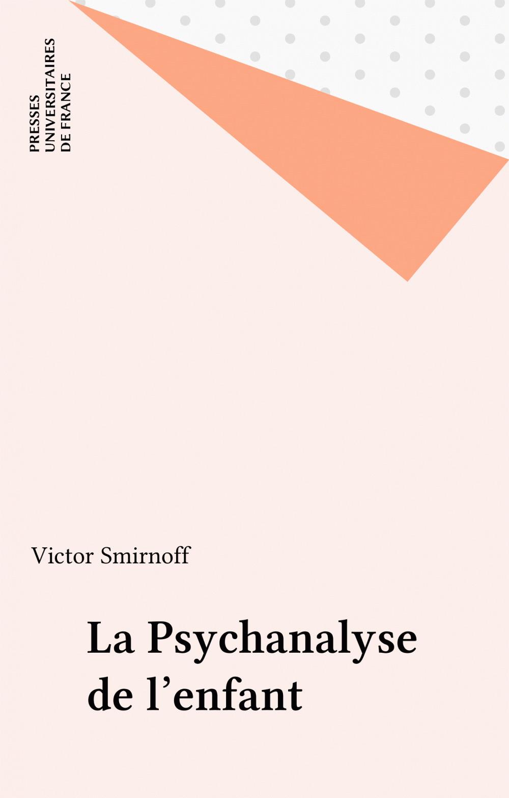 La Psychanalyse de l'enfant