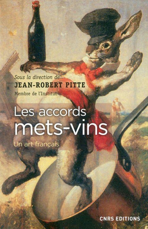 Jean-Robert Pitte Accords mets-vins