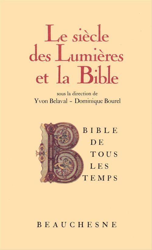 Yvon Belaval Bible de tous les temps : Le siècle des Lumières et la Bible - 7