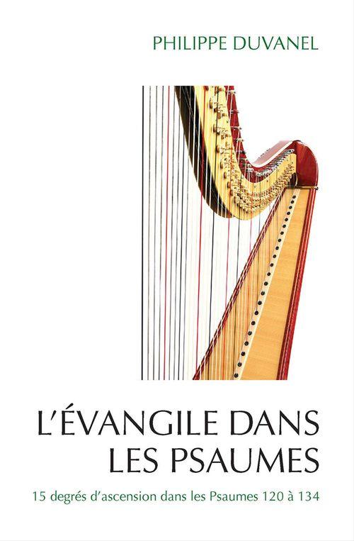 Philippe Duvanel L'Evangile dans les Psaumes