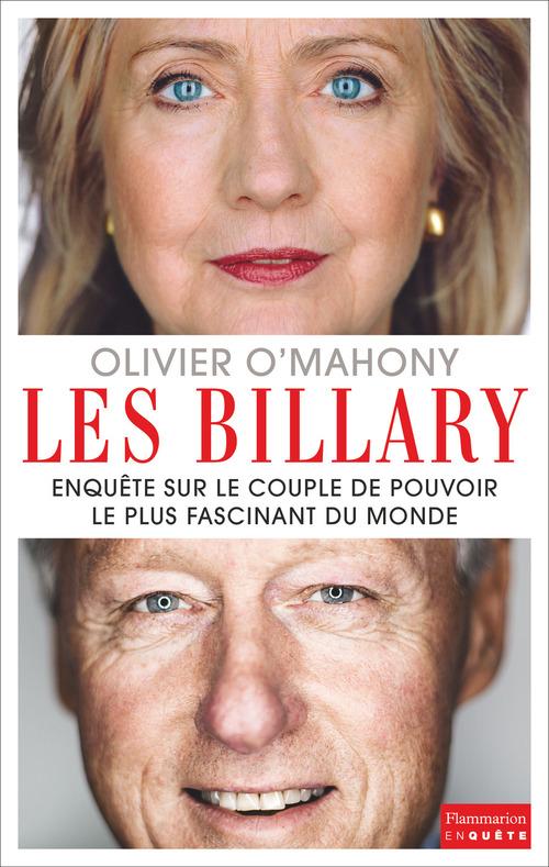 Olivier O'Mahony Les Billary. Enquête sur le couple de pouvoir le plus fascinant du monde