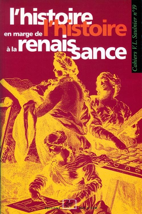 Catherine Magnien L'histoire en marge de l'histoire à la Renaissance