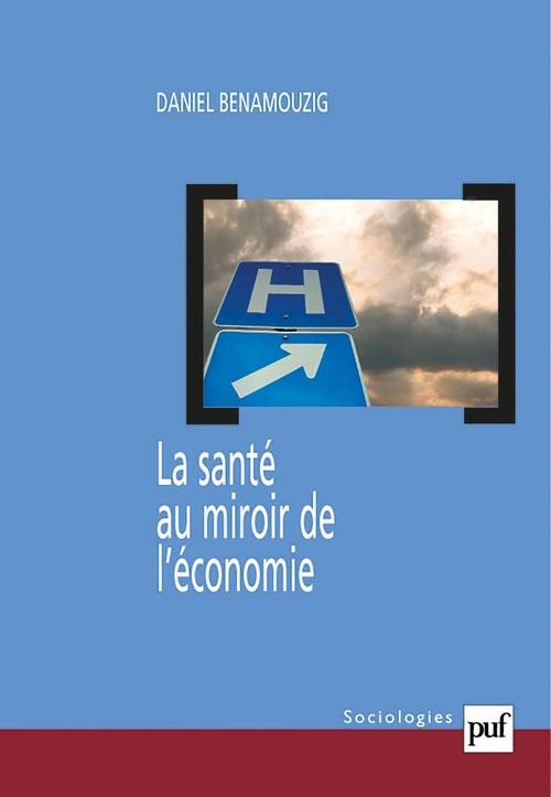 La Sante Au Miroir De L'Economie