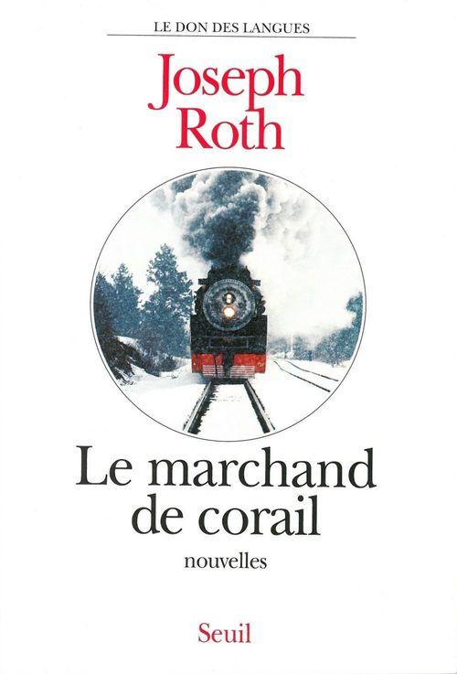 Joseph Roth Le Marchand de corail