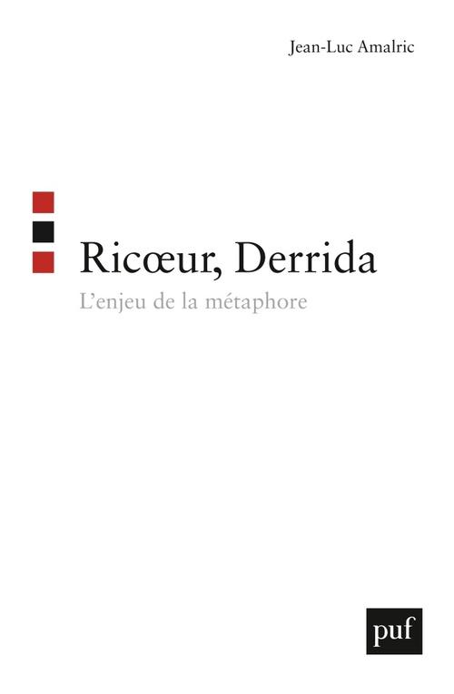 Jean-Luc Amalric Ricoeur, Derrida