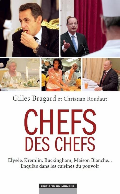 Gilles Bragard Les chefs des chefs