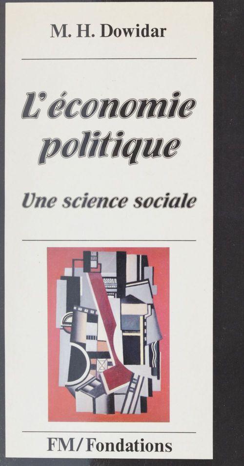 Mohamed H. Dowidar L'Économie politique : une science sociale