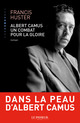 Albert Camus, un combat pour la gloire