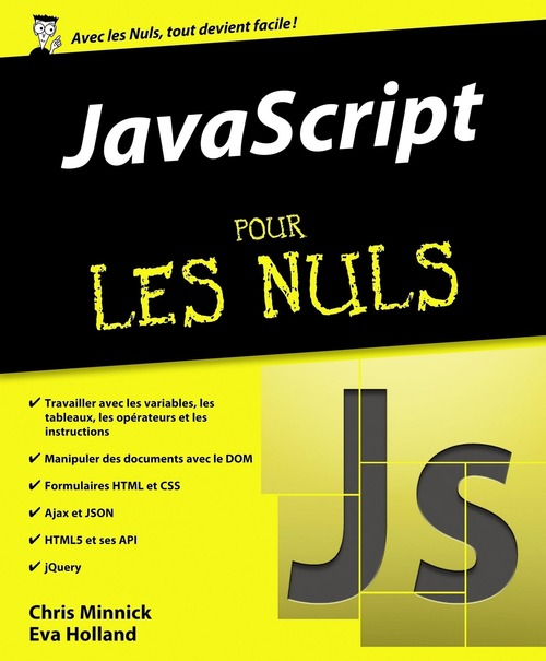 Chris MINNICK JavaScript pour les Nuls