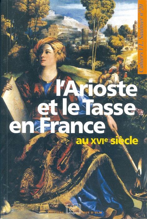 Catherine Magnien L'Arioste et le Tasse en France au XVI siècle