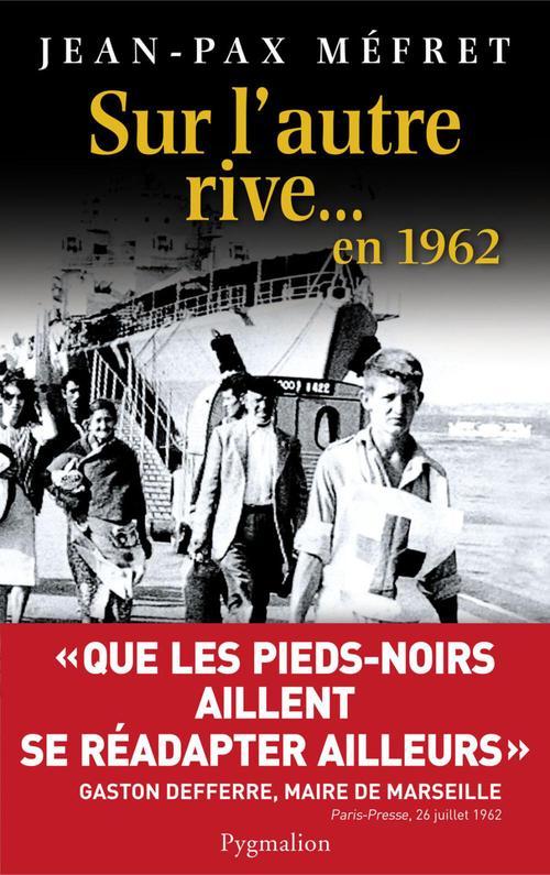 Jean-Pax Méfret Sur l´autre rive... en 1962