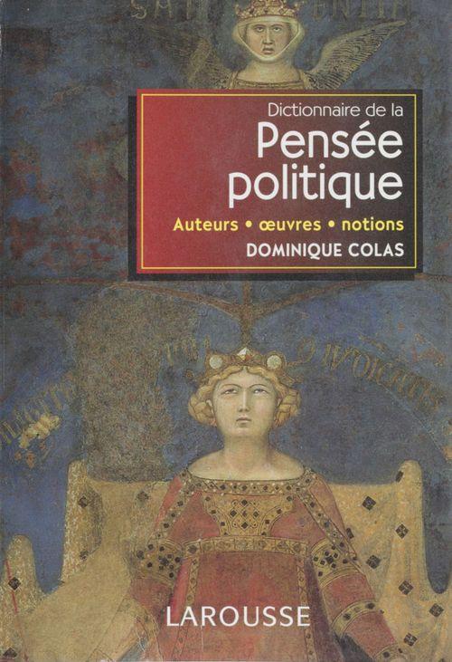 Dominique Colas Dictionnaire de la pensée politique