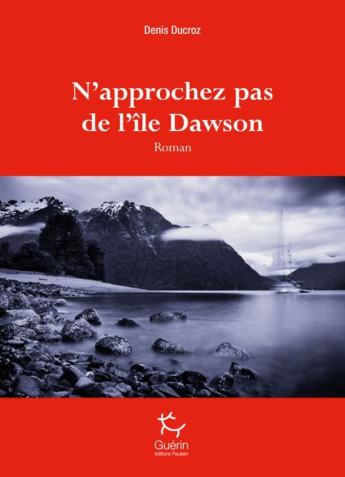 N'approchez pas de l'île Dawson