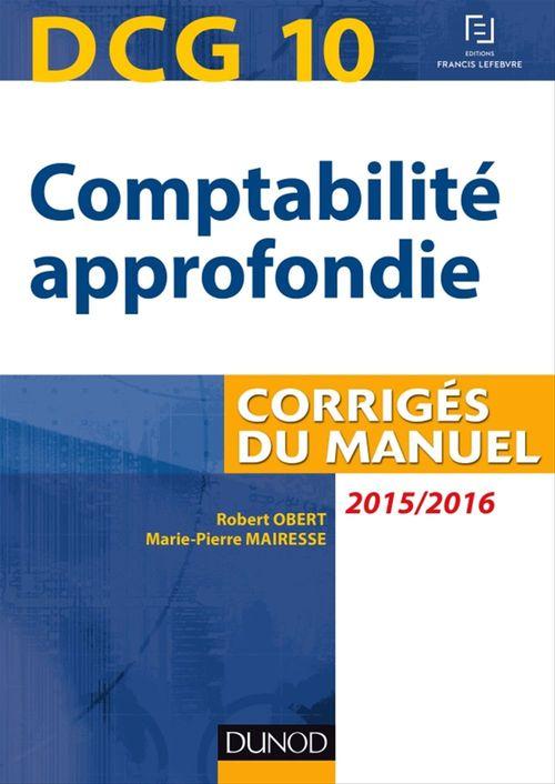DCG 10 - Comptabilité approfondie 2015/2016 - 6e éd