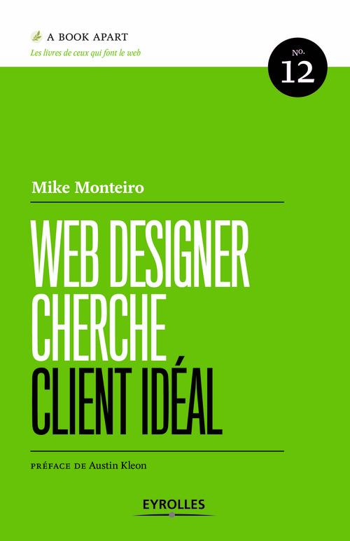 Mike Monteiro Web Designer cherche client idéal