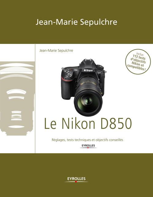 Jean-Marie Sepulchre Le Nikon D850