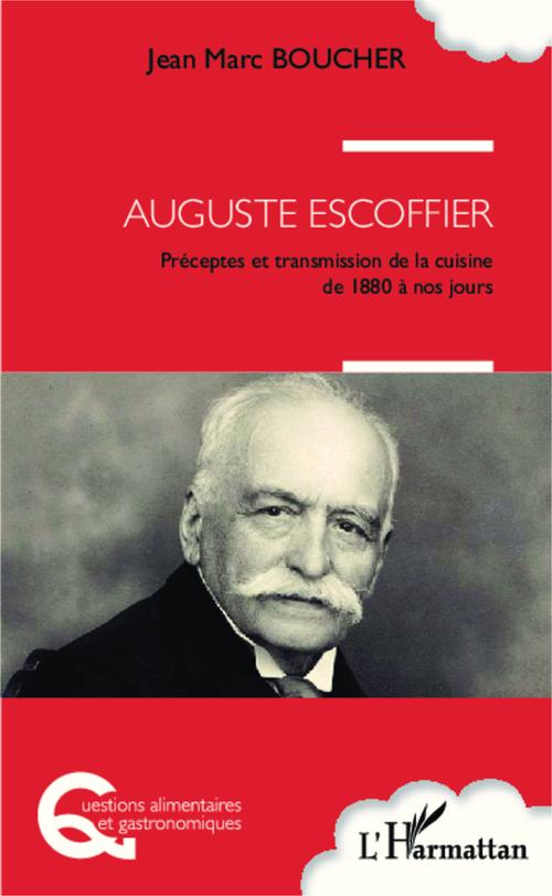 Jean-Marc Boucher Auguste Escoffier