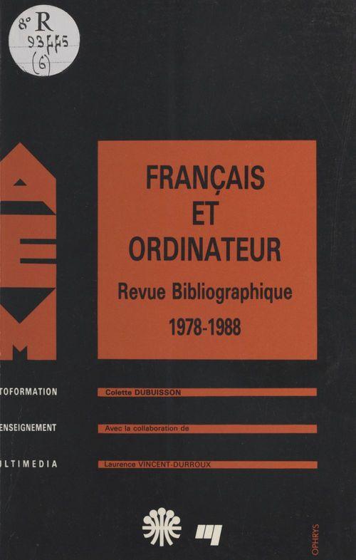 Colette Dubuisson Français et ordinateur : revue bibliographique, 1978-1988