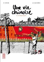 Une vie chinoise t.1 ; le temps du pre