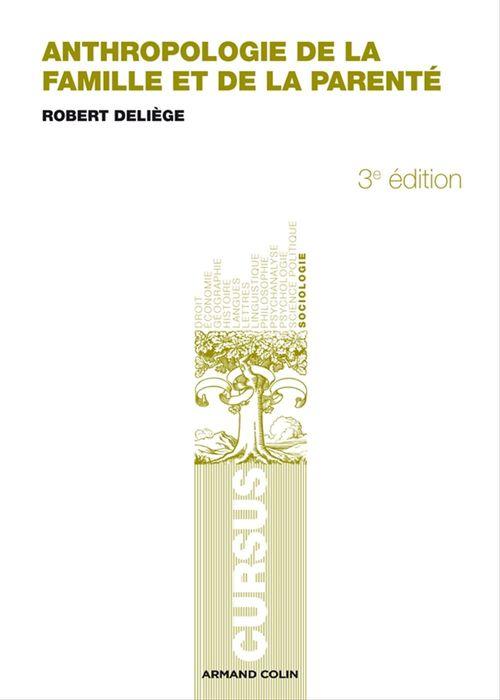 Robert Deliège Anthropologie de la famille et de la parenté
