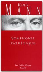 Klaus Mann La symphonie pathétique