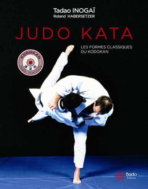 Judo kata ; les formes classiques du Kodokan