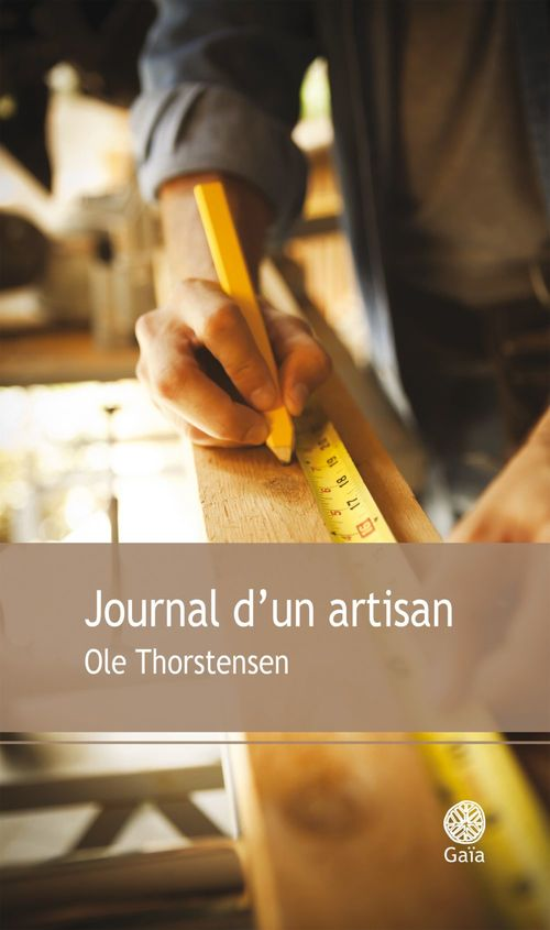 Ole Thorstensen Journal d'un artisan