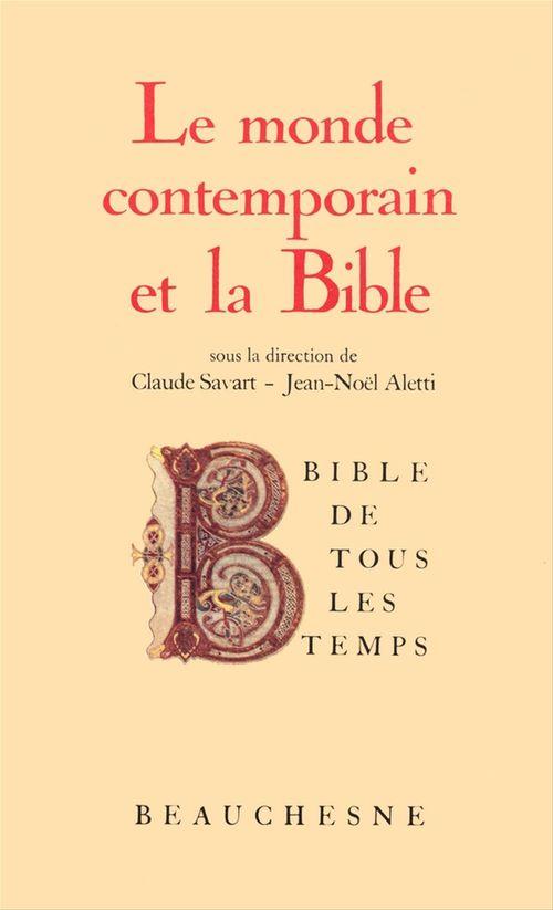 Bible de tous les temps : Le monde contemporain et la Bible - 8