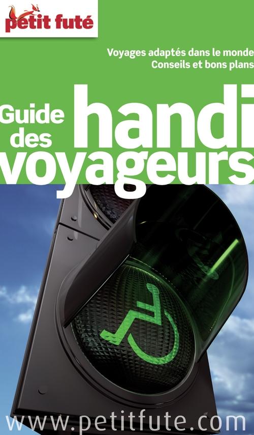 Collectif Petit Fute Guide des handi voyageurs (édition 2014)