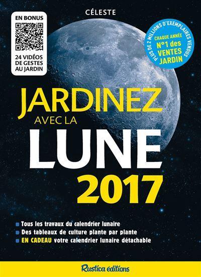 Jardinez avec la lune (édition 2017)