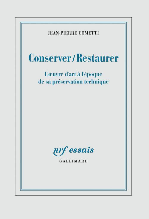 Conserver / Restaurer. L'oeuvre d'art à l'époque de sa préservation technique