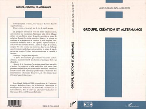 Jean-Claude Sallaberry Groupe, création et alternance