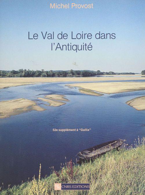 Le Val de Loire dans l'Antiquité