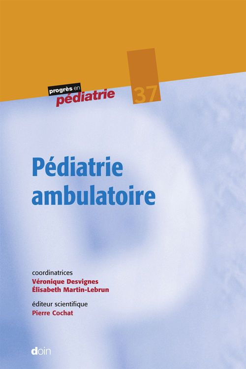 Elisabeth Martin-Lebrun Veronique Desvignes Pédiatrie ambulatoire