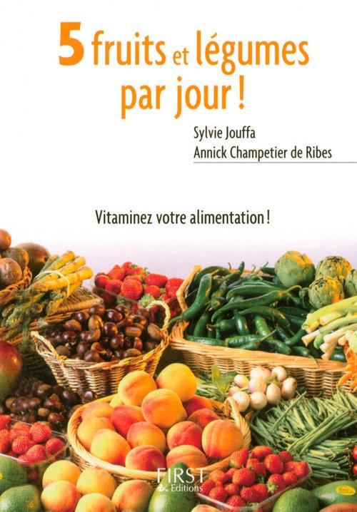 Sylvie JOUFFA Petit livre de - 5 fruits et légumes par jour !