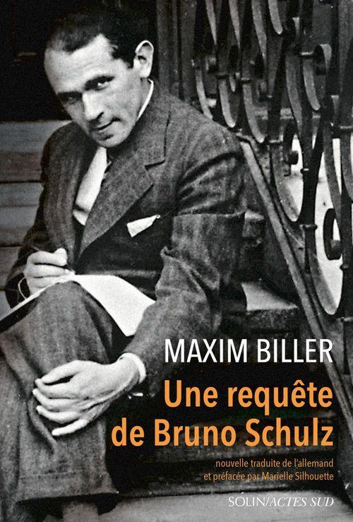 Maxim Biller Une requête de Bruno Schulz