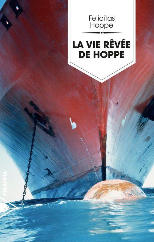 Felicitas HOPPE La vie rêvée de Hoppe