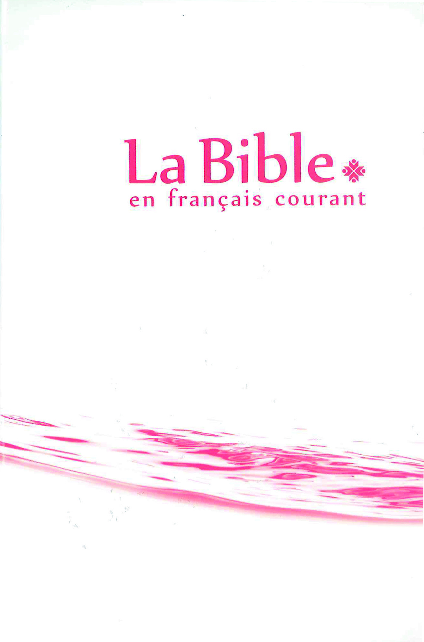 Collectif La Bible ; en français courant