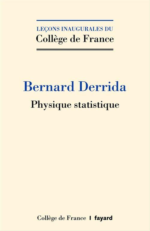 Bernard Derrida Physique statistique