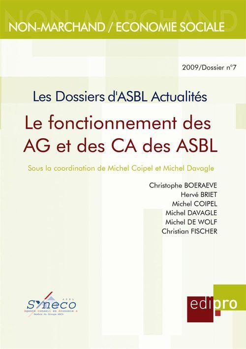 Michel Davagle Le Fonctionnement des AG et des CA des ASBL. les Dossiers d'Asbl Actualites