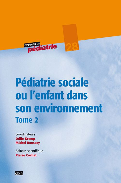 Odile Kremp Pédiatrie sociale ou l'enfant dans son environnement