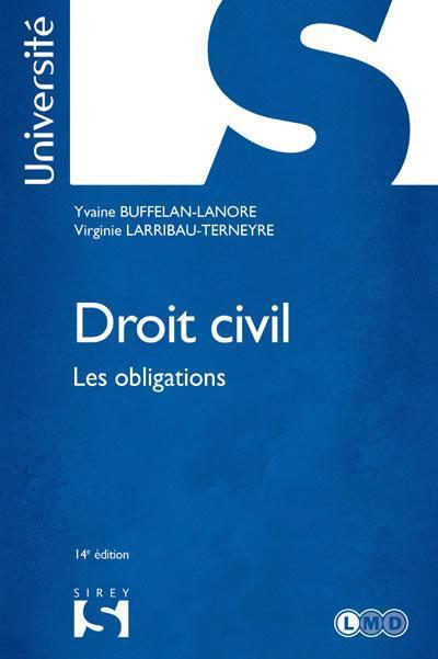 Yvaine Buffelan-Lanore Droit civil. Les obligations