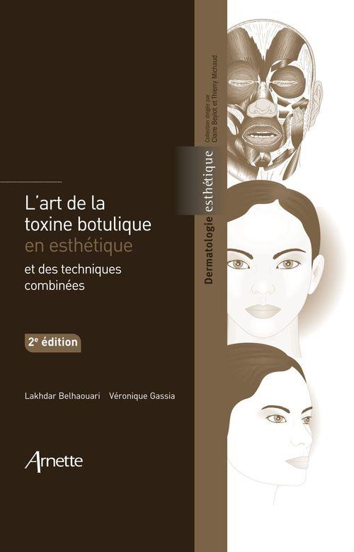 Lakhdar BELHAOUARI L'art de la toxine botulique en esthétique et des techniques combinées